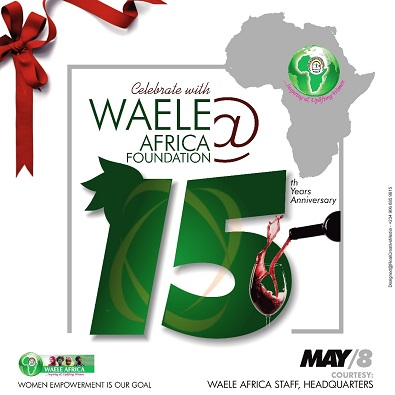 WAELE AFRICA Foundation @ 15 & The Journey So Far