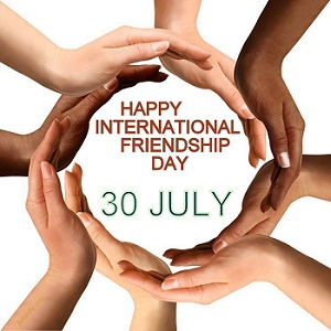 International Day of Friendship > 30 July